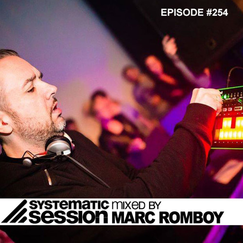 Systematic Session #254 (Mixed by Marc Romboy)