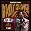 Danny Glover (Jayceeoh & Ruen Remix)