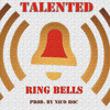 Ring Bells by Talented (Produced by Nico Roc) ***Dope Female Hip-Hop***