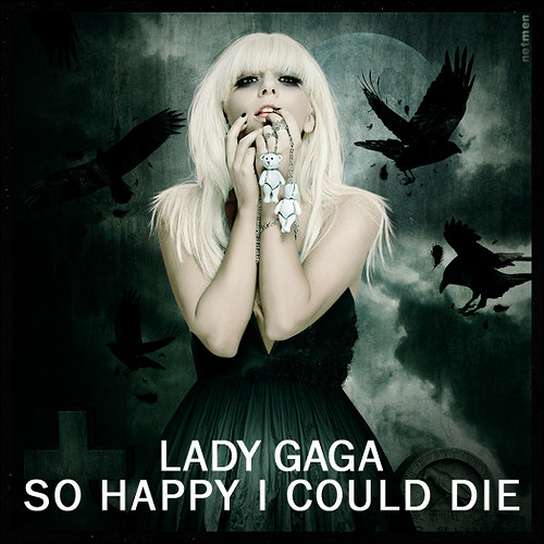 Lady Gaga-So Happy I Could Die Acapella