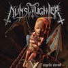 NUNSLAUGHTER - Three Nails, One Liar