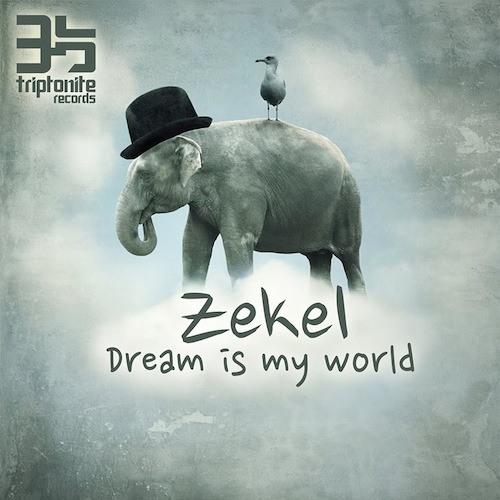z_ekel & [Cru-9] - Dream is my world ///  OUT NOW !