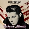 John Newman-Love Me Again (Fabyan Remix) FREE DOWNLOAD!!!