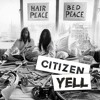 Citizen Yell - #2 Plastic Ono Band - Give Peace a Chance