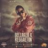De La Ghetto   Bellakeo & Reggaeton (DJ Lokillo)