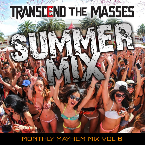 Monthly Mayhem Mix Volume 6 2014 Summer Mix