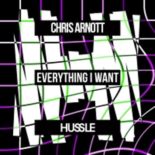 Chris Arnott - Everything I Want (Glover Remix)