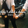 Didn't Stand A Chance - Travis Garland