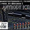 Anybody Killa ft.. Filthy  (Prod. By @GIZMOU)