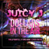 $pata Envy - Dolla$ In The Air (feat. Yung Hank, Phillip Martell & Juicy J)