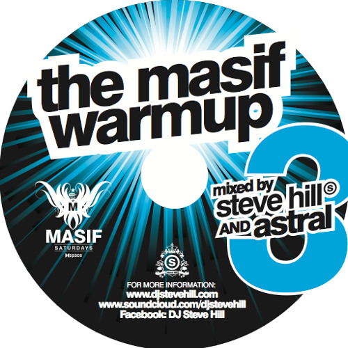 The Masif Warm Up Volume 3.0 - Mixed by Steve Hill & Astral [2014]