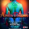Xelo - Anlo Fowm Remix  (Feat. Politik Nai & Alaza) Juin 2014 mp3