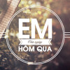 Em Của Ngày Hôm Qua - Cover by Rhy mp3
