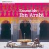 Ensemble Ibn Arabi -Salabat Laila