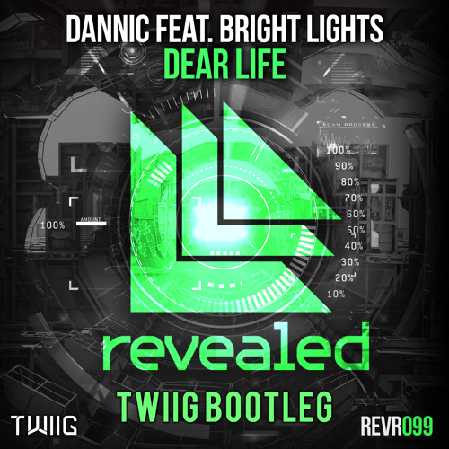 Dannic feat. Bright Lights - Dear Life (TWIIG Bootleg)