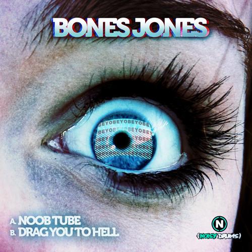 NDR022: Bones Jones - Drag You To Hell