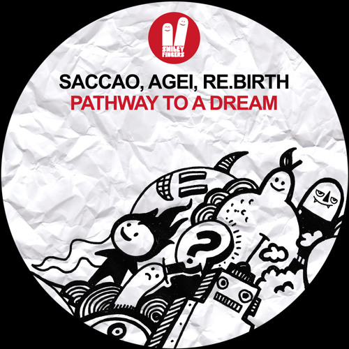 Saccao, Agei, Re.Birth - Pathway To A Dream (Original Mix)