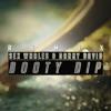 Booty Dip (Danny David & Sex Whales VIP Remix)
