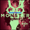 Monster (Remix) Feat. Imagine Dragons