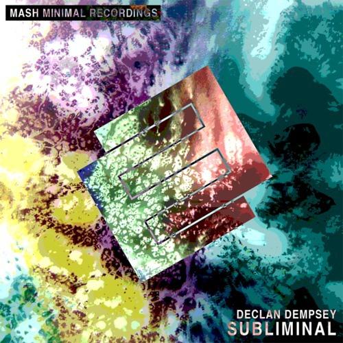 Subliminal (Original Mix) [Mash Minimal]