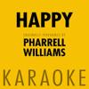 Happy (Karaoke) - Pharrell Williams