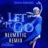 *Free Download* Idina Menzel - Let It Go [Neematic Remix]