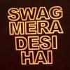 Swag Mera Desi Hai Manj Feat- Raftaar 2014