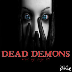 Dead Demons (Prod. By Giga HD)