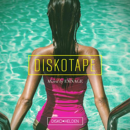 Diskohelden x EMNAGE - Diskotape #1