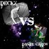 Daniel Carew VS DECKZ - Retro Underage 6/6/14