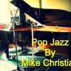 Pop Jazz by Michael Christian