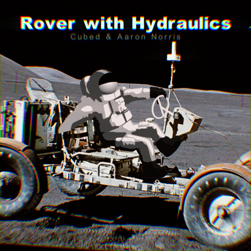 Rover with Hydraulics feat. Aaron Norris