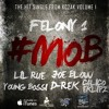 #MOB-  ft. Lil Rue, Young Bossi, Calico Eklipz, D Rek, Felony 1 & Joe Blow