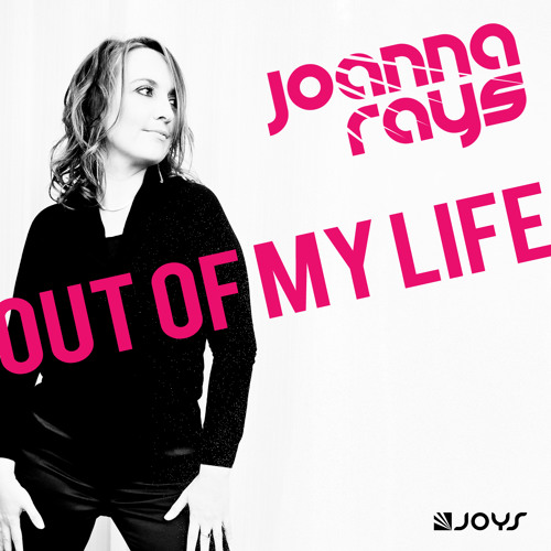 Joanna Rays - Out Of My Life [Full Pack]