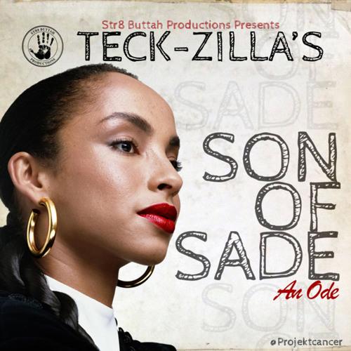 Teck-Zilla - 'Son of Sade: An Ode' (Album Stream)
