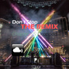 Don't Stop the Remix - Chapter 15: Dropped