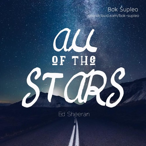 All Of The Stars (Ed Sheeran Cover) - Bok