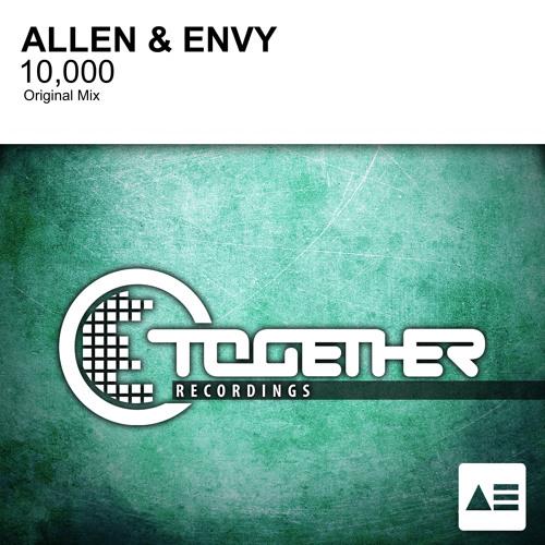 Allen & Envy - 10,000 (Original Mix) [Together Recordings] FREE DOWNLOAD
