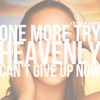 One More Try / Heavenly (Mariah Carey) by @deonoxivar