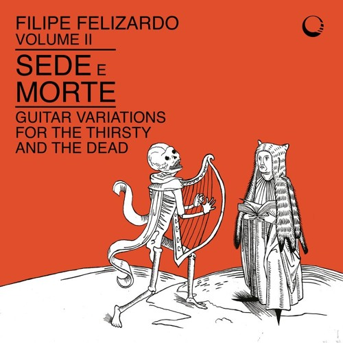 Filipe Felizardo - Volume II - Sede e Morte