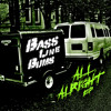 Bass Line Bums - 'Turn It Up'