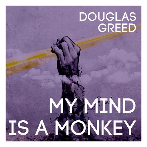 """My Mind Is A Monkey"" with Delhia de France"