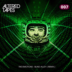 The Emotions - Blind Alley (Altered Tapes Remix)