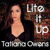 Lite It Up - Tatiana Owens