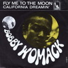 California Dreaming (A - Maze Winter Edit) - Bobby Womack