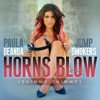 Paula DeAnda & Jump Smokers - Horns Blow (Shimmy Shimmy)