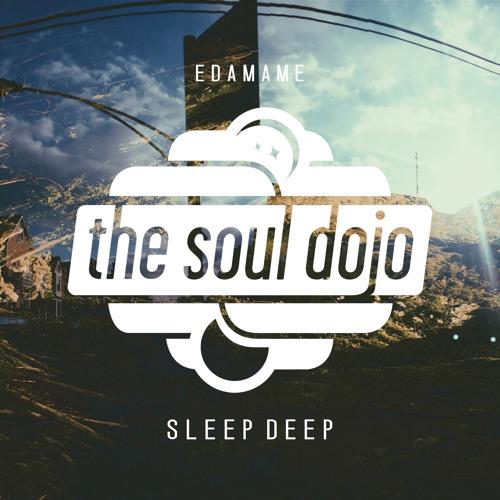 Edamame - Sleep Deep