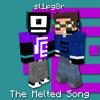 Sl1pg8r - Get Melted (Remix) Final