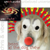 Unbeloved Universe - Bozo At The Dog Show