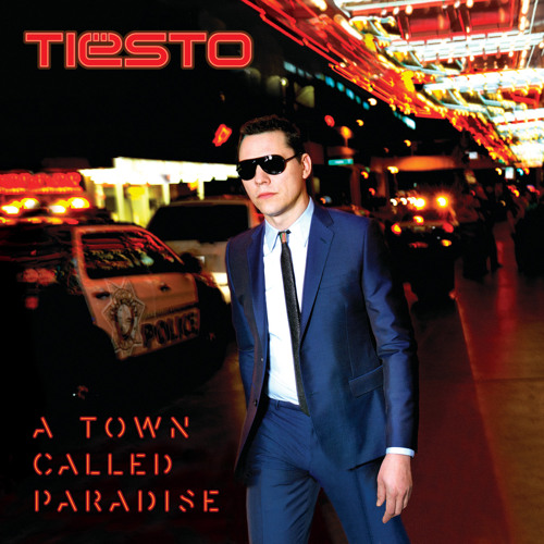 Tiësto feat. Zac Barnett from American Authors - A Town Called Paradise